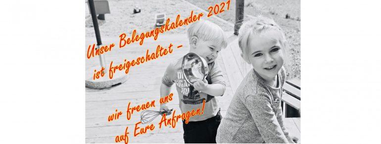 Belegungskalender 2021 ist freigeschaltet!